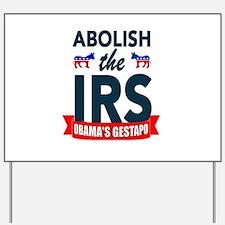 IRS CORRUPTION Yard Sign