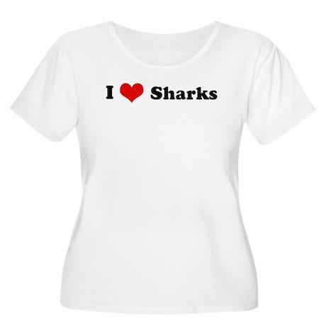 I Love Sharks Women's Plus Size Scoop Neck T-Shirt