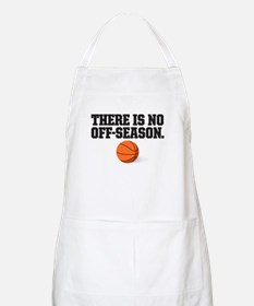 There is no off season - basketball Apron