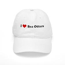 I Love Sea Otters Baseball Cap