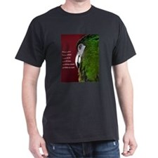 Severe Macaw with Quote T-Shirt