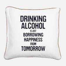 Borrowing Happiness Square Canvas Pillow