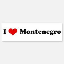 I Love Montenegro Bumper Bumper Bumper Sticker