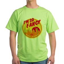 Im So Fancy T-Shirt