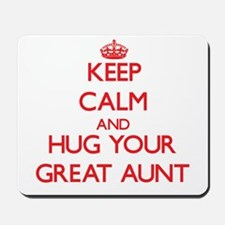Keep Calm and HUG your Great Aunt Mousepad