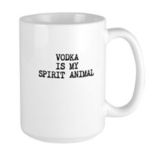 Vodka is my spirit animal Mugs