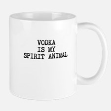 Vodka is my spirit animal Mugs