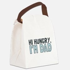 Hi Hungry Im Dad Canvas Lunch Bag