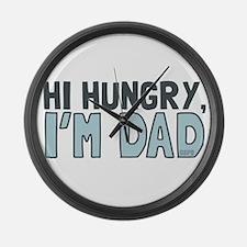 Hi Hungry Im Dad Large Wall Clock