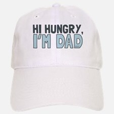Hi Hungry Im Dad Baseball Baseball Baseball Cap