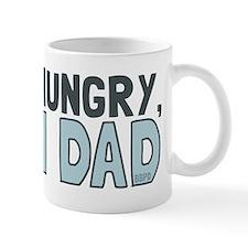 Hi Hungry Im Dad Mugs