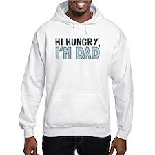 Hi Hungry Im Dad Hoodie