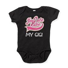 Cute like my Gigi Baby Bodysuit