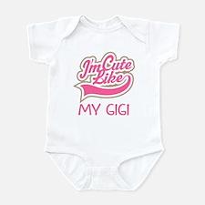 Cute like my Gigi Infant Bodysuit