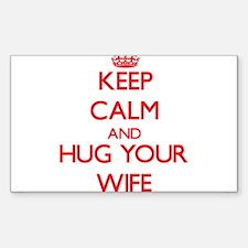 Keep Calm and HUG your Wife Decal