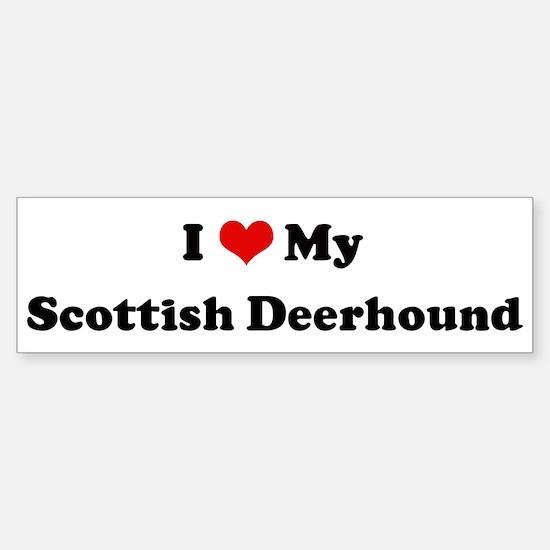 I Love Scottish Deerhound Bumper Bumper Bumper Sticker