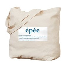 Epee Fencing Definition Tote Bag