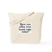 bundt cake today Tote Bag
