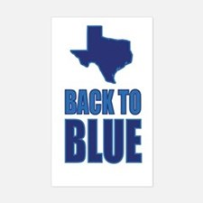 Texas: Back to Blue Sticker (Rectangle)
