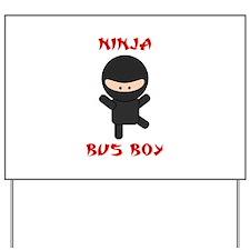 Ninja Bus Boy Yard Sign