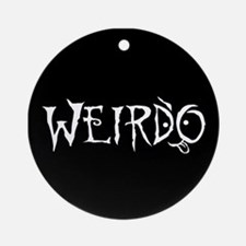 Weirdo Ornament (Round)