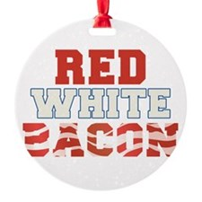 Red White Bacon 4th of July Ornament