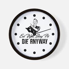 Die Anyway Wall Clock