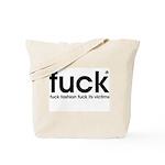 Fuck fashion Tote Bag