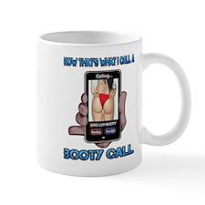 Fun Graphic- Booty Call Mugs