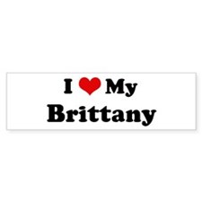 I Love Brittany Bumper Bumper Sticker