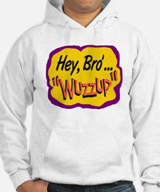 Wuzzup Hoodie
