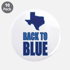 """Texas Back to Blue 3.5"""" Button (10 pack)"""