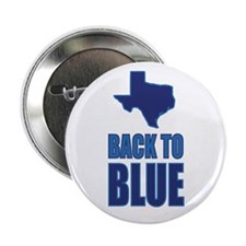 "Texas Back To Blue 2.25"" Button"