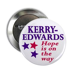 Kerry-Edwards Hope is on the Way Button