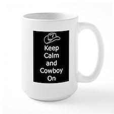 Keep Calm and Cowboy On (Black) Mugs