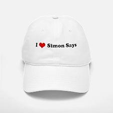 I Love Simon Says Baseball Baseball Cap