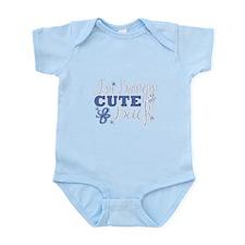 I'm bringin CUTE Back! Infant Bodysuit