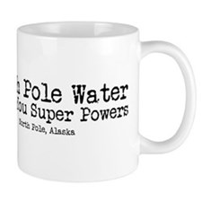 North Pole Water Gives You Super Powers Mugs