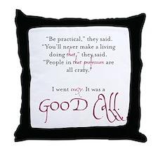 Good Call Throw Pillow