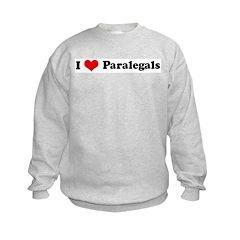 I Love Paralegals Sweatshirt