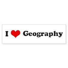 I Love Geography Bumper Bumper Sticker