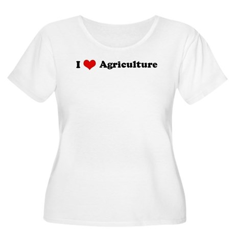 I Love Agriculture Women's Plus Size Scoop Neck T-