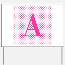 Personalizable Initial on Pink Yard Sign