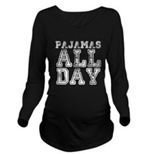 Pajamas All Day Long Sleeve Maternity T-Shirt