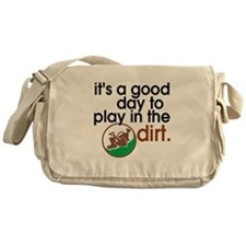 Good Day Play Dirt Messenger Bag