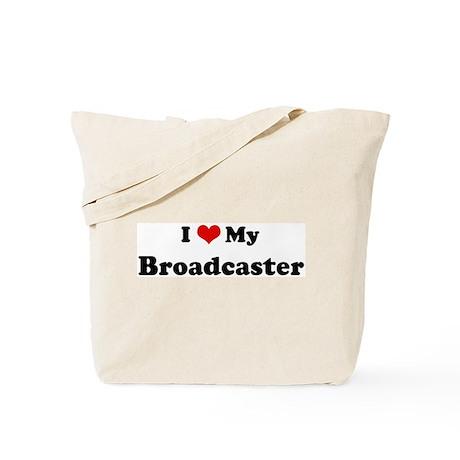 I Love Broadcaster Tote Bag