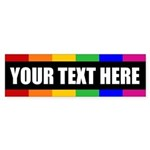 CUSTOM TEXT Rainbow Gay Pride Bumper Sticker