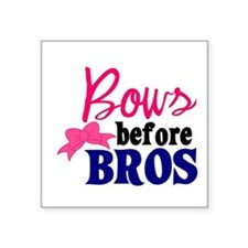 Bows Before Bros Sticker