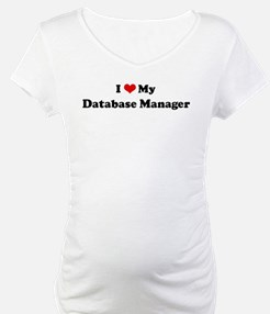 I Love Database Manager Shirt