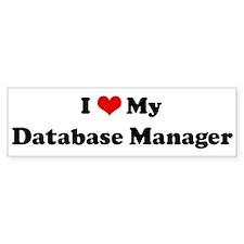 I Love Database Manager Bumper Bumper Sticker